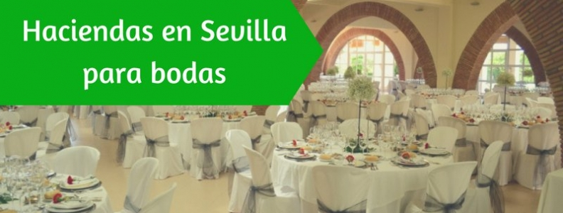 Haciendas en Sevilla para Bodas